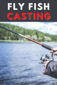 Fly Fish Casting